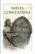 Y en polvo te convertirás. Los muertos tienen la última palabra de Nieves Concostrina por 19,90 euros. ¿Lo quieres?